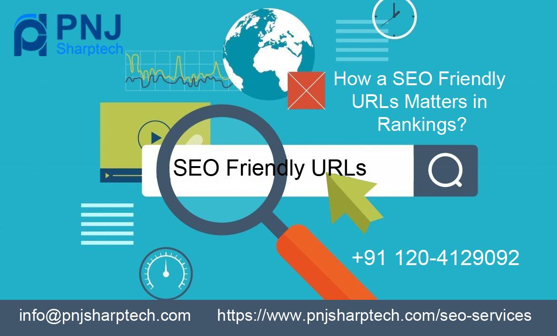 How a SEO Friendly URLs Matters in Rankings