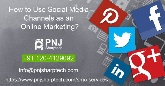 Social Media Channels as an Online Marketing