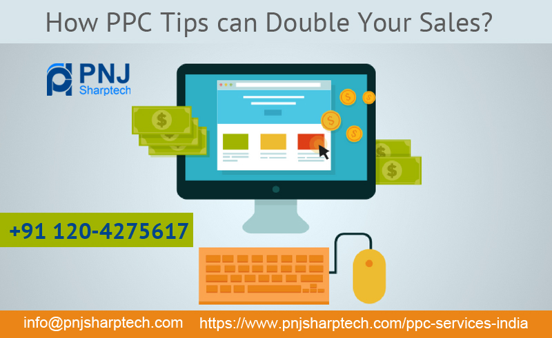 How PPC Tips can Double Your sales