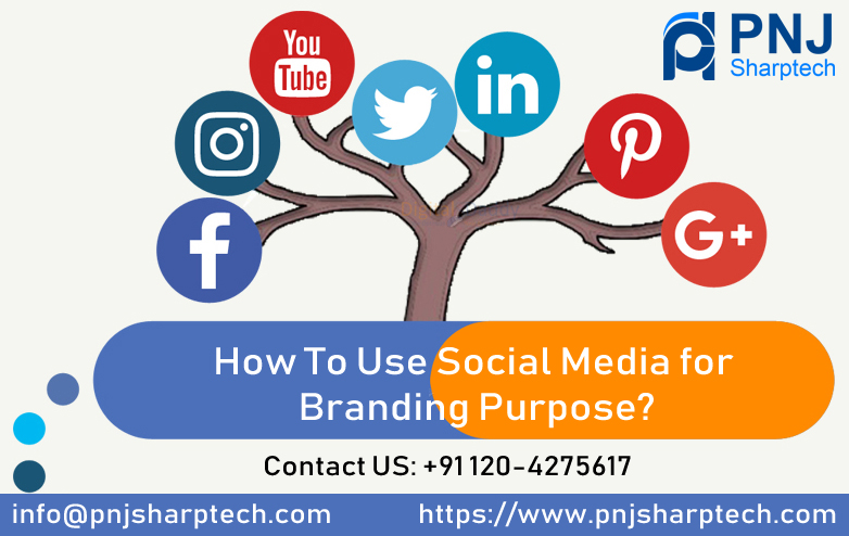 Social Media for Branding Purpose