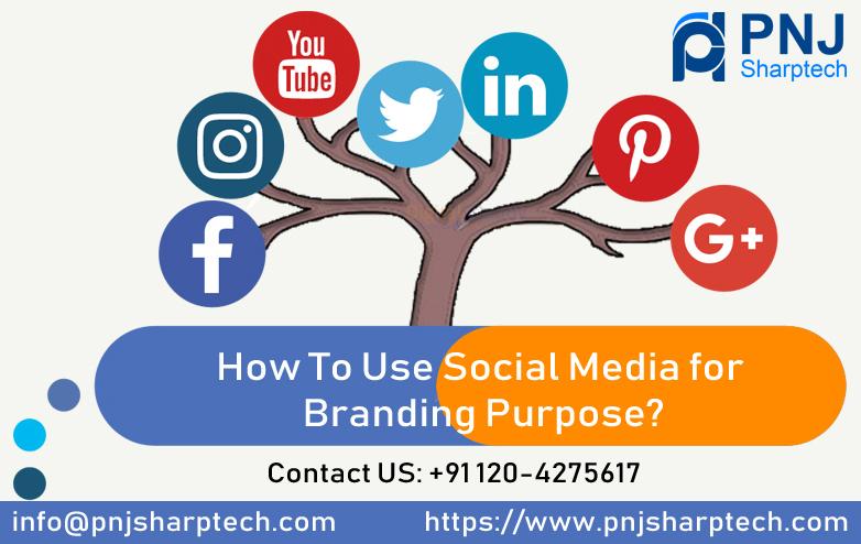Social Media for Branding Purpose