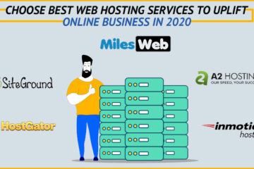 Choose Best Web Hosting Services to Uplift Online Business in 2020