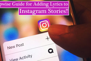 Stepwise Guide for Adding Lyrics to Instagram Stories