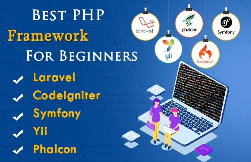 Best PHP Framework For Beginners