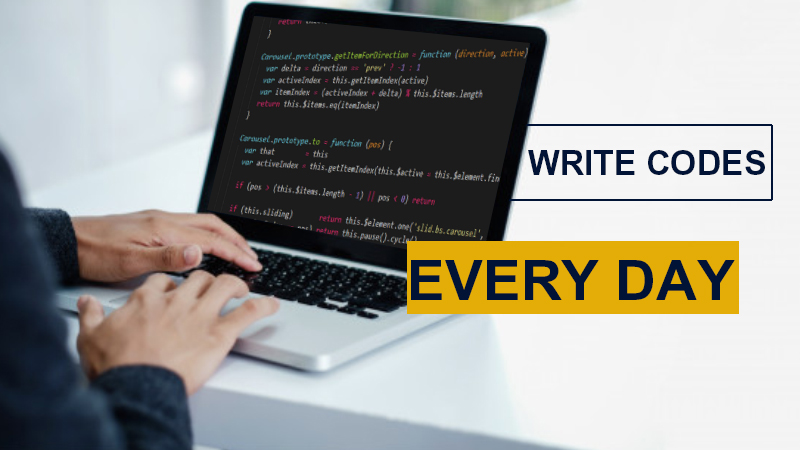 Write codes every day