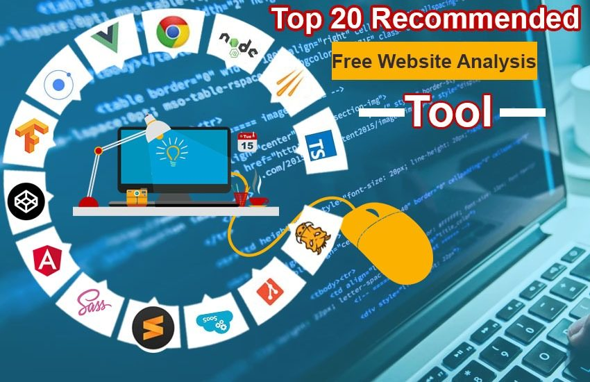 20 Best Free Website Analysis Tool