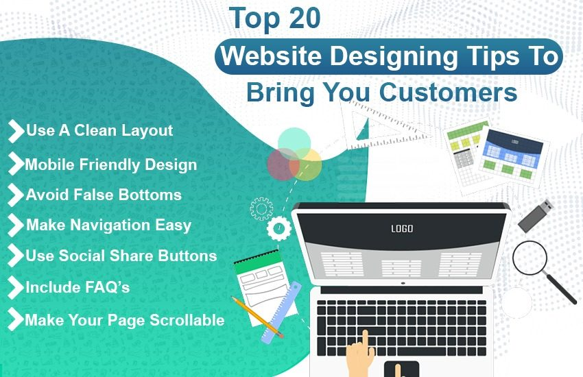 Top 20 Website Designing Tips To Bring You Customers