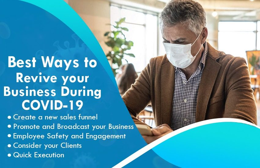 Best Ways to Revive your Business During COVID-19