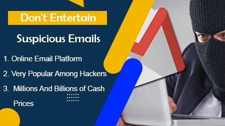 Don't entertain suspicious emails