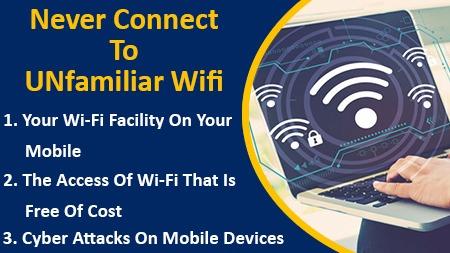 Never Connect to UN-familiar Wi-Fi