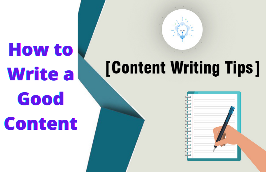 Content Writing Tips- How to Write a Good Content