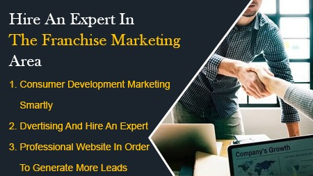 Hire an Expert in the Franchise Marketing Area