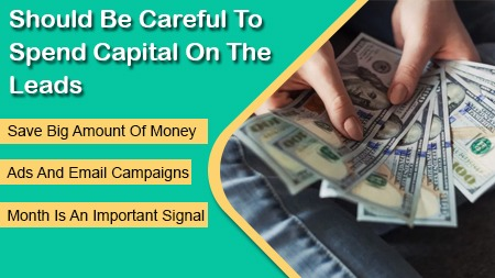 Should be careful to spend capital on the leads