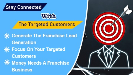 Stay connected with the targeted customers