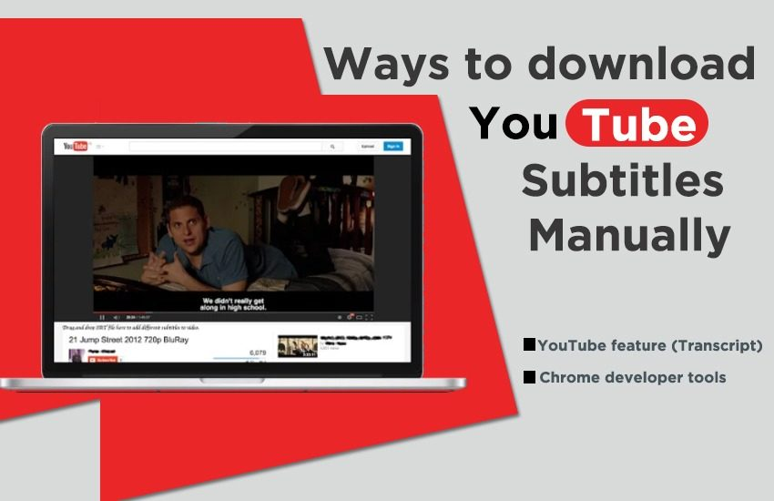Ways to download YouTube Subtitles Manually