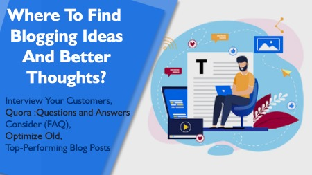 Where To Find Blogging Ideas And Better Thoughts