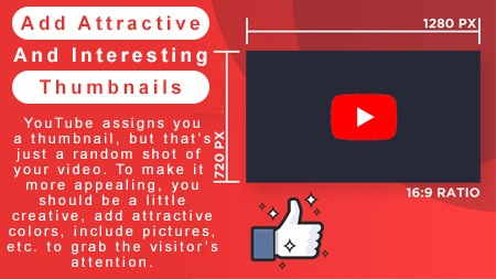 Add attractive and interesting thumbnails