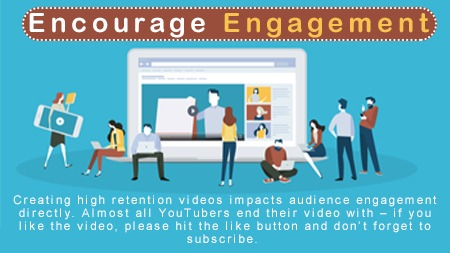 Encourage engagement
