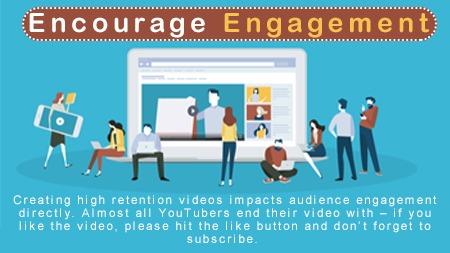 Encourage engagement