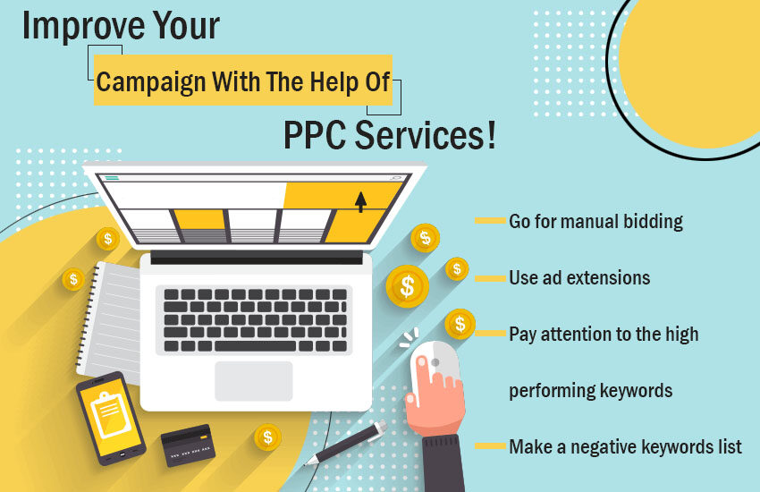 Improve your campaign with the help of PPC Services!