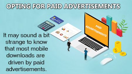 Opting for paid advertisements