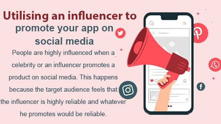 Utilising an influencer to promote your app on social media