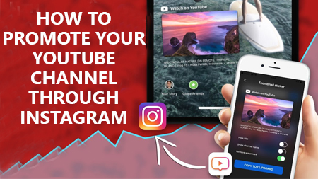 How to promote your YouTube channel through Instagram