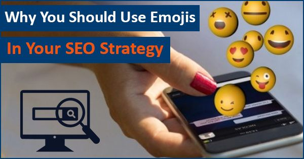 Why You Should Use Emojis in Your SEO Strategy