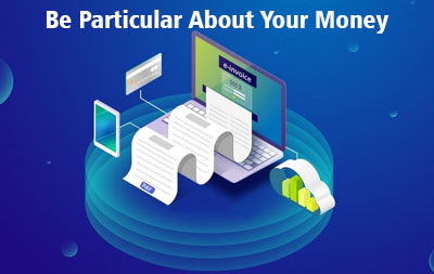 Be particular about your money