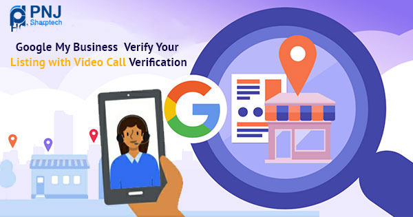 Google My Business Verify Your Listing with Video Verification