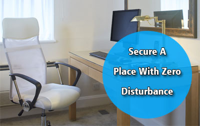 Secure a place with zero disturbance
