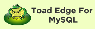 Toad Edge for MySQL