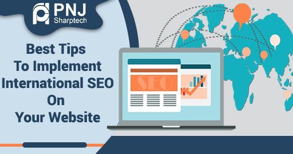 Best Tips To Implement International SEO On Your Website