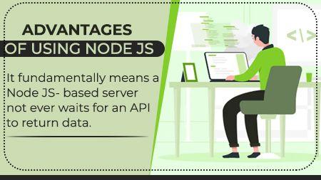 Advantages Of Using Node JS