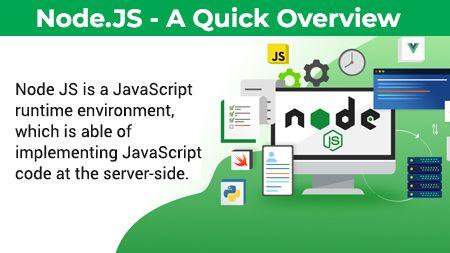 Node.JS - A Quick Overview