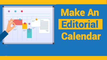 Make An Editorial Calendar