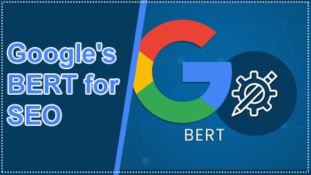 Google's BERT for SEO
