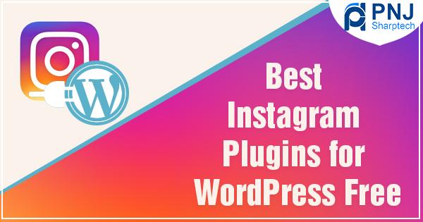 Best Instagram Plugins for WordPress Free
