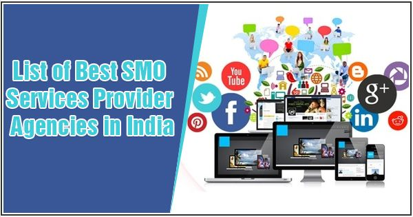 List of Best SMO Services Provider Agencies in India