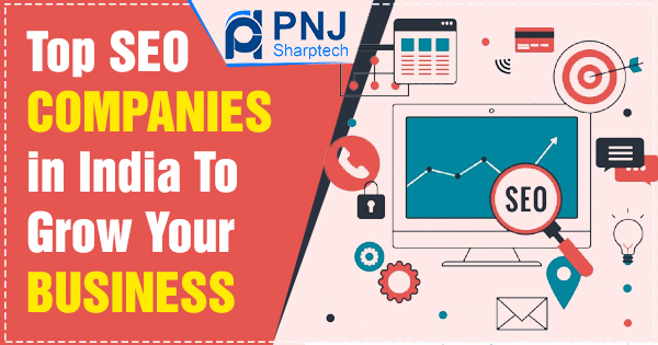 Top SEO Companies in India To Grow Your Business