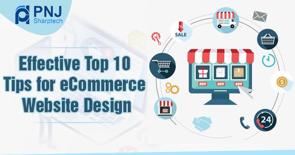 Effective Top 10 Tips for eCommerce Website Design