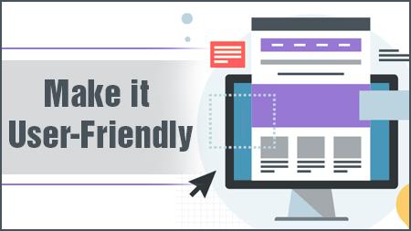 Make it user-friendly