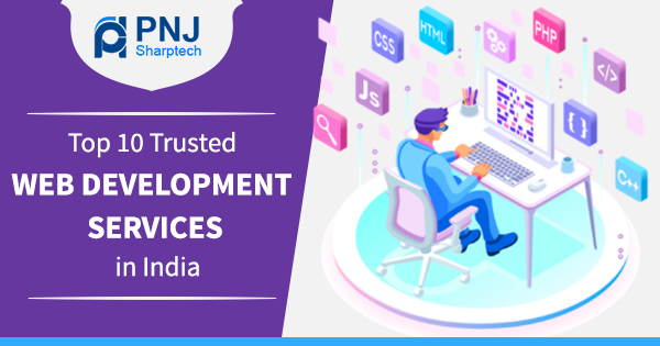 Top 10 Trusted Web Development Services in India