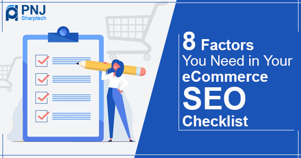 8 Factors You Need in Your eCommerce SEO Checklist