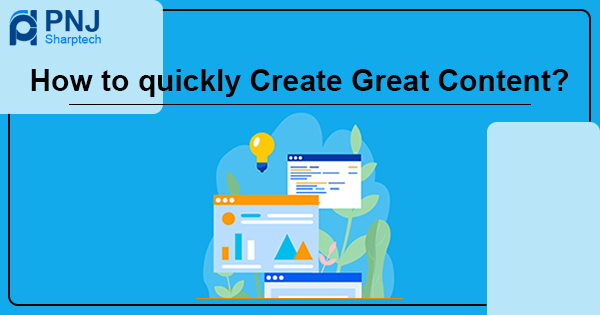 How to quickly create great content