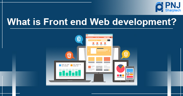 What is front end web development