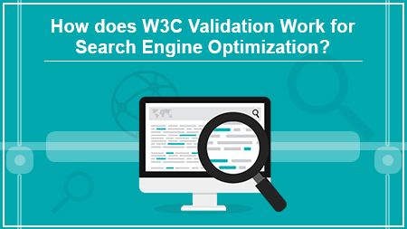 How does W3C validation work for search engine optimization