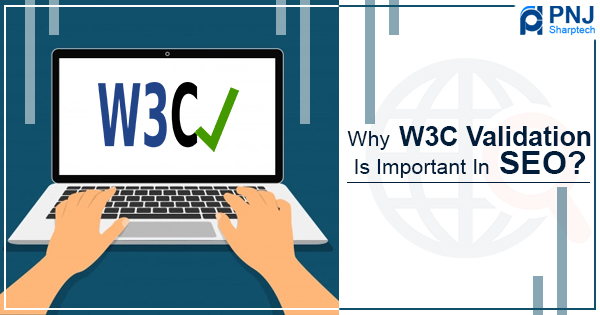 Why W3C Validation Is Important In SEO
